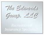 The Edwards Group, LLC Recreational Insurance Specialists