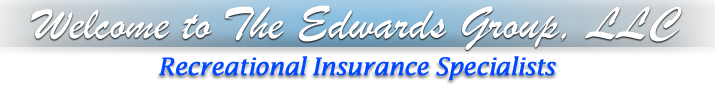Welcome to The Edwards Group, LLC - Recreational Insurance Specialists